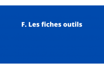 F. Fiches outils